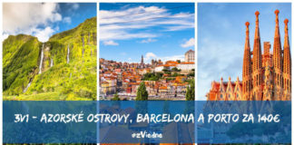 Azorské ostrovy + Barcelona + Porto za 140€