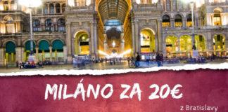 Miláno z Bratislavy za 20€