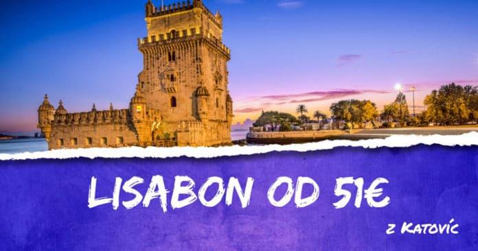 Lisabon v Katovíc od 51€