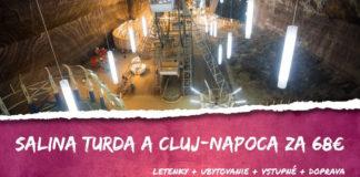 Salina Turda + Cluj-Napoca - letenky + ubytovanie + doprava + vstupné za 68€