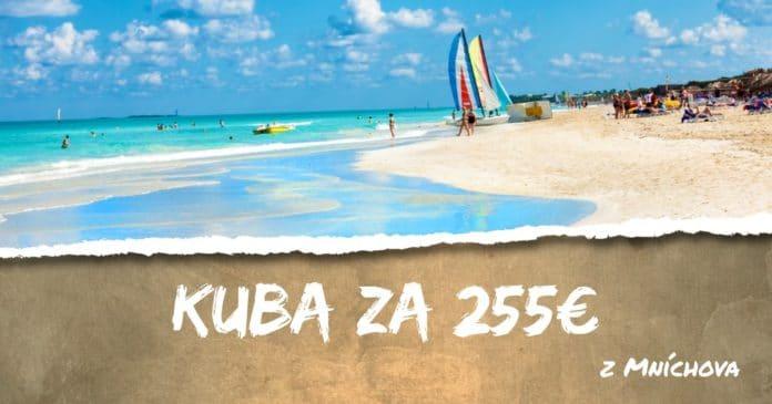 u Mníchova na Kubu za 255€