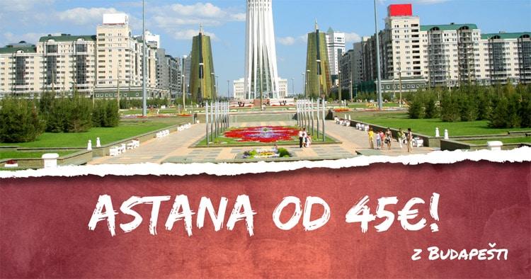 3965fb15b7914 TIP! Na výlet do Astany v Kazachstane s letenkami od 45€! - LETENKY ...