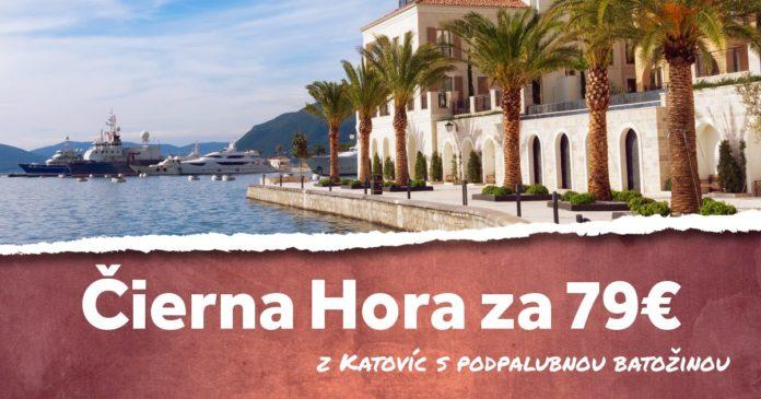 letenky z Katovíc do Čiernej Hory za 79€