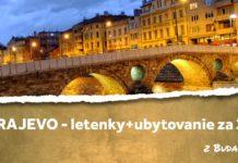 letenky + ubytovanie Sarajevo za 39€