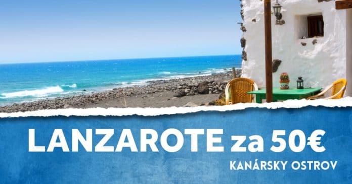letenky na Lanzarote za 50€
