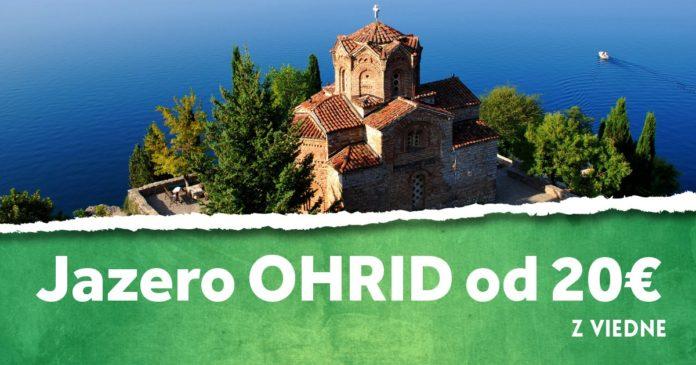 letenky z Viedne ku jazeru Ohrid za 20€
