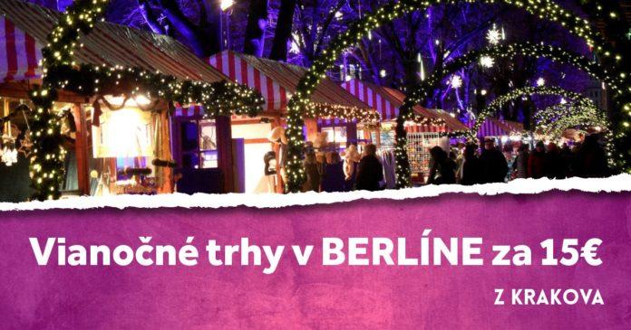 vianočné trhy v berlíne za 15€