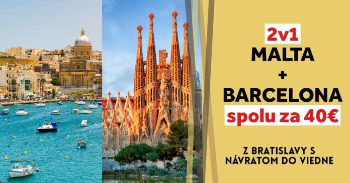 malta + barcelona spolu za 40€!