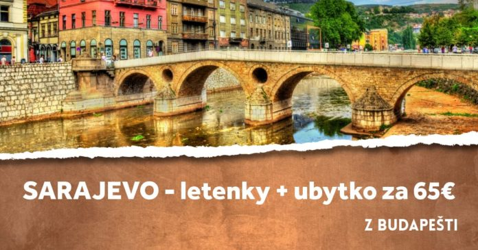 letenky z Budapešti do Sarajeva