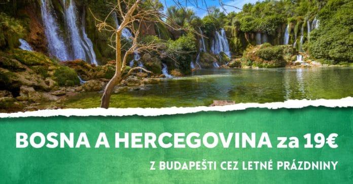letenky z Budapešti do Bosny a Hercegoviny na leto 2019