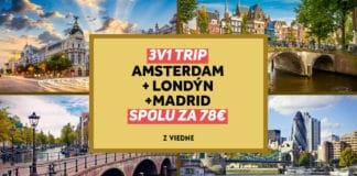letenky do Amsterdamu, Londýna a Madridu
